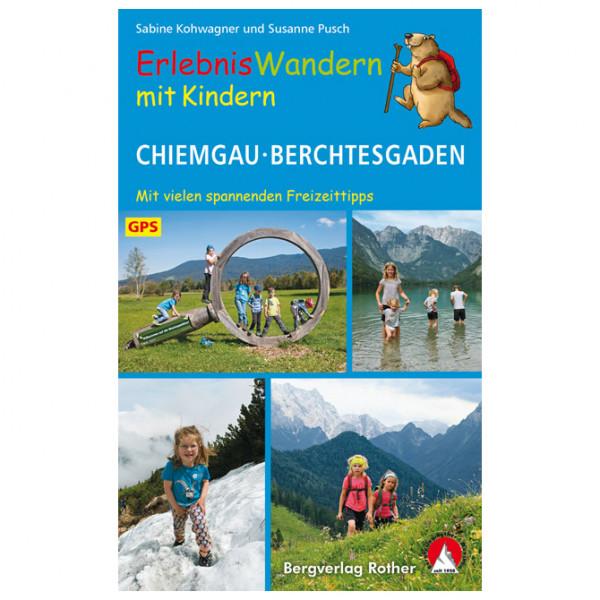 Bergverlag Rother - ErlebnisWandern mit Kindern Chiemgau - Vandringsguider