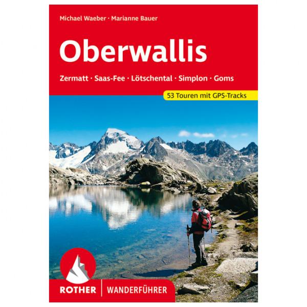 Bergverlag Rother - Wallis - Oberwallis - Wandelgids