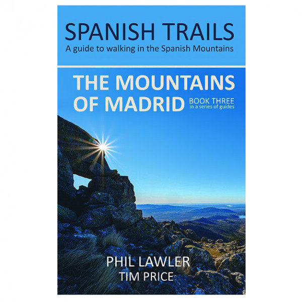 Spanish Trails - The Mountains of Madrid - Walking guide book