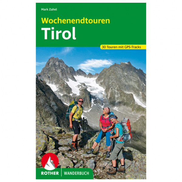 Bergverlag Rother - Wochenendtouren Tirol - Vandreguides