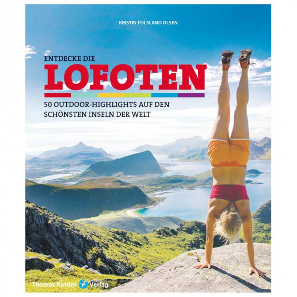 Thomas Kettler Verlag - Entdecke die LOFOTEN - Wanderführer