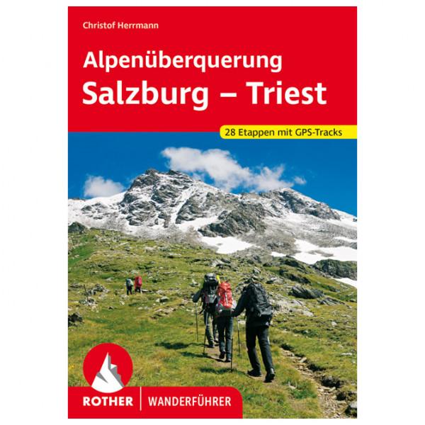 Bergverlag Rother - Alpenüberquerung Salzburg - Triest - Walking guide book