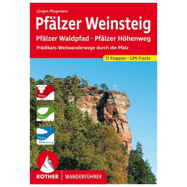 Bergverlag Rother - Pfälzer Weinsteig - Walking guide book