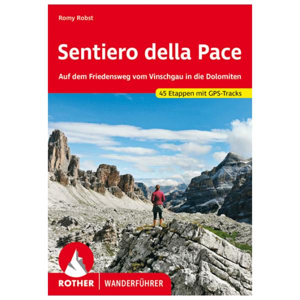 Bergverlag Rother - Sentiero Della Pace - Walking guide book