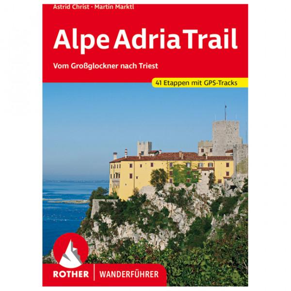 Bergverlag Rother - AlpeAdriaTrail - Vaellusoppaat
