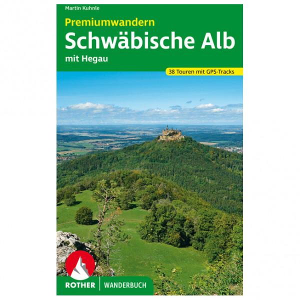 Bergverlag Rother - Premiumwandern Schwäbische Alb mit Hegau - Wanderführer