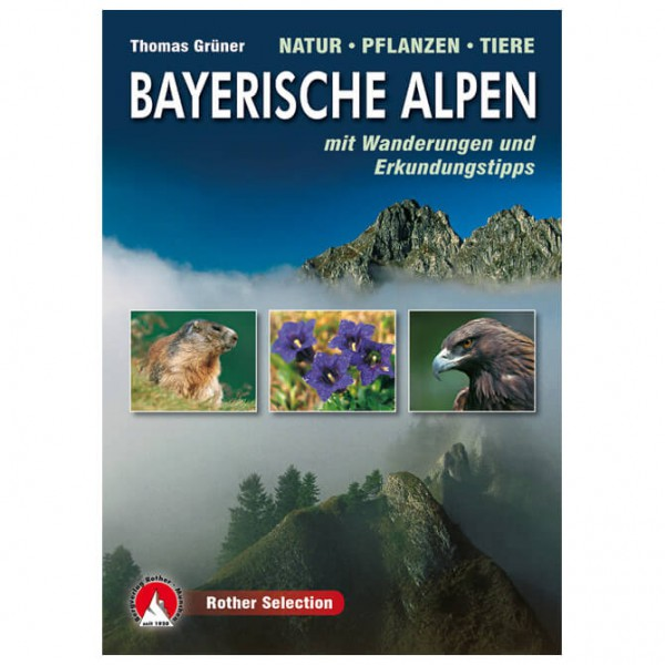 Bergverlag Rother - Bayerische Alpen Natur-Pflanzen-Tiere - Naturguide