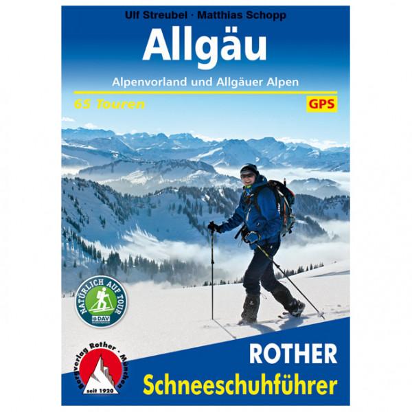 Bergverlag Rother - Allgäu – Alpenvorland und Allgäuer Alpen - Vaellusoppaat