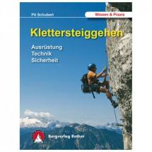 Bergverlag Rother - Pit Schubert: Klettersteiggehen