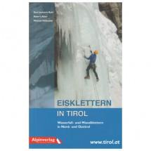 Alpinverlag - ''Eisklettern in Tirol'' - Jääkiipeilyoppaat