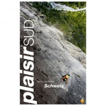 Edition Filidor - Schweiz Plaisir Sud - Kiipeilyoppaat