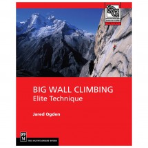 Mountaineers - Big Wall Climbing: Elite Technique - Lehrbuch