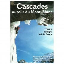 J M Editions - Cascades Autour du Mont Blanc Vol 2