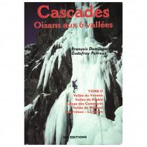 J M Editions - Cascades: Massif de l'Oisans Volume II