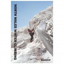 Ground Up - North Wales Winter Climbing - Eiskletterführer
