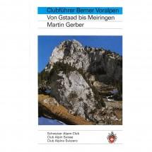 SAC-Verlag - Berner Voralpen: von Gstaad bis Meiringen