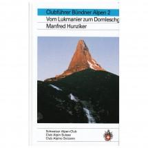 SAC-Verlag - Bündner Alpen Bd.2 - Alppiyhdistysten oppaat