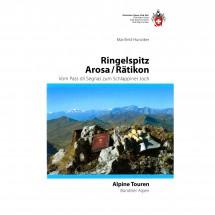 SAC-Verlag - Alpine Touren: Ringelspitz / Arosa / Rätikon