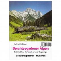 Bergverlag Rother - Gebietsführer Berchtesgadner Alpen