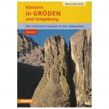 Athesia-Verlag - Klettern in Gröden und Umgebung Band II 1. Auflage 2011