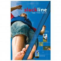 Panico Alpinverlag - Slackline - Tipps Tricks Technik