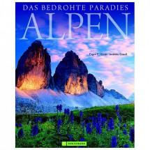 Bruckmann - Alpen - Das bedrohte Paradies