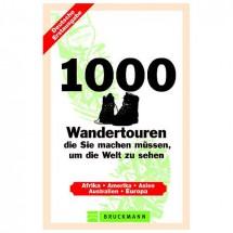 Bruckmann - Wandertouren die Sie machen müssenà