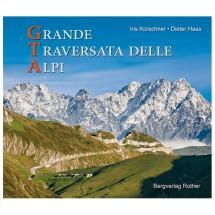 Bergverlag Rother - Gta - Grande Traversata Delle Alpi