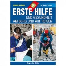 Bergverlag Rother - Erste Hilfe am Berg und auf Reisen