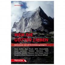 Alpinverlag - Wen die Götter lieben - Biographische Texte