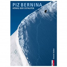 AS Verlag - Piz Bernina - König der Ostalpen