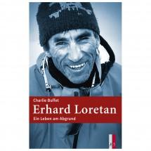AS Verlag - Erhard Loretan - Ein Leben am Abgrund