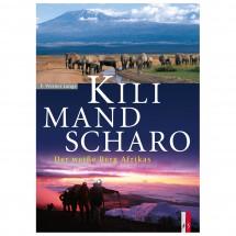AS Verlag - Kilimandscharo - Der weiße Berg Afrikas