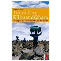 AS Verlag - Traumberg Kilimandscharo - Ein Reisebericht