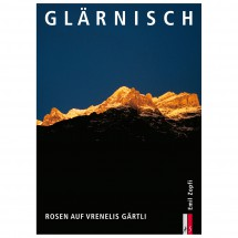 AS Verlag - Glärnisch - Rosen auf Vrenelis Gärtli