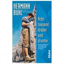 Piper - Achttausend drüber und drunter - Hermann Buhl