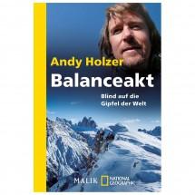 Malik - Andy Holzer - Balanceakt