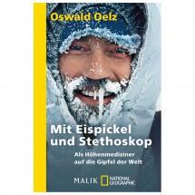Malik - Oswald Oelz - Mit Eispickel und Stethoskop