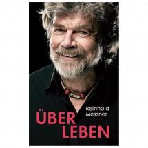 Malik - Reinhold Messner - Über Leben