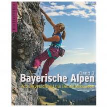 Panico Alpinverlag - Bayerische Alpen Band 3 - Kletterführer