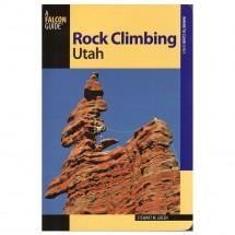 Stewart M. Green - Rock Climbing Utah - Kletterführer