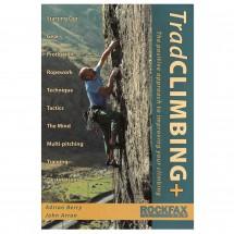 Adrian Berry & John Arran - Trad Climbing +