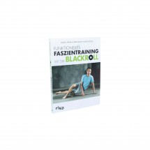 Black Roll - Funktionelles Faszientraining mit der Blackroll
