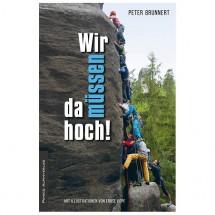 Panico Alpinverlag - Wir müssen da hoch