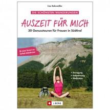 J.Berg - 30 Genusstouren für Frauen in Südtirol