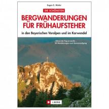 J.Berg - Wanderungen für Frühaufsteher - Voralpen/Karwendel
