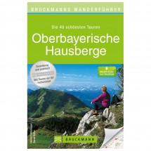 Bruckmann - Wanderführer Oberbayerische Hausberge