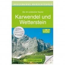 Bruckmann - Wanderführer Karwendel und Wetterstein