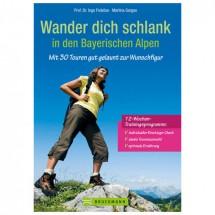 Bruckmann - Wander dich schlank in den Bayerischen Alpen