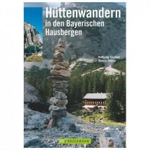 Bruckmann - Hüttenwandern in den Bayerischen Hausbergen
